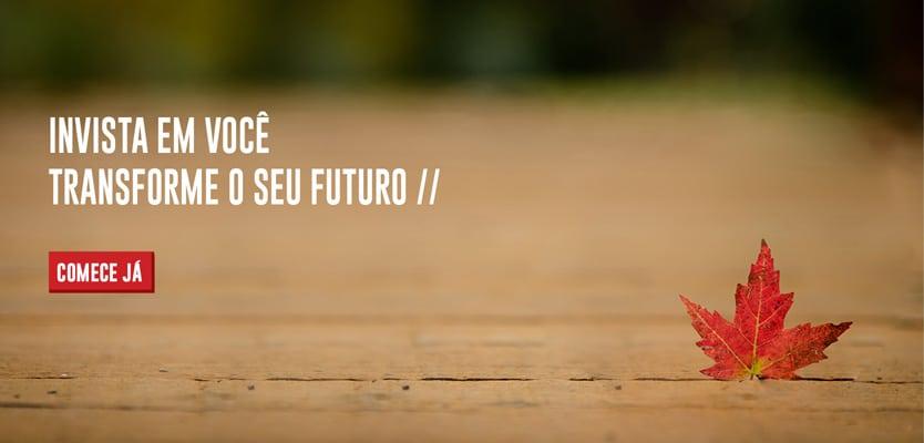 Transforme o seu futuro
